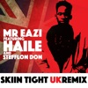 Skin Tight UK Remix feat Haile Stefflon Don Single
