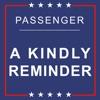 A Kindly Reminder - Single, Passenger