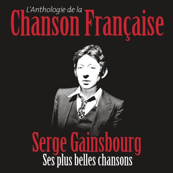 Anthologie de la chanson française | Serge Gainsbourg