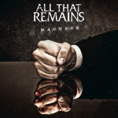 Download All That Remains - Madness