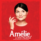Amélie - A New Musical (Original Broadway Cast Recording) - Original Cast of Amélie Cover Art
