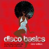 Disco Basics (New Edition) [The Best Disco Kult Party Hits of the 70's, 80's, 90's & 2K]