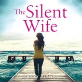 The Silent Wife (Unabridged) - Kerry Fisher