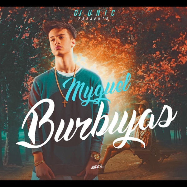 Burbujas - Single | Myguel