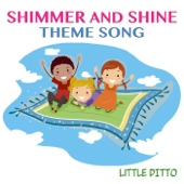 Little Ditto - Shimmer and Shine Theme Song artwork
