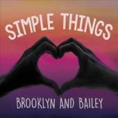 Brooklyn and Bailey - Simple Things artwork