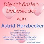 Die schönsten Liebeslieder von Astrid Harzbecker
