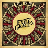 King King - Exile & Grace  artwork