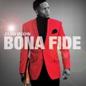 Julian Vaughn - Bona Fide  artwork