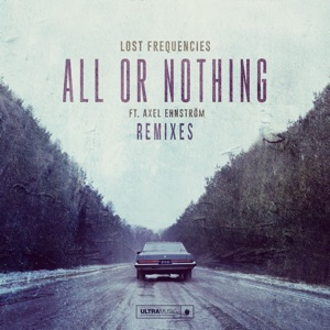 Lost Frequencies - All Or Nothing (Seizo Remix)