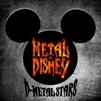 Metal Disney – D-METAL STARS