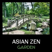 Asian Zen Garden – Relaxing Natural Sounds, Ambient Nature, Japanese Garden, Meditation and Yoga, Deep Sleep, Therapeutic Sounds, Best New Age Music