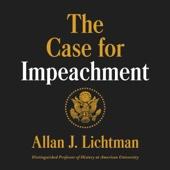 The Case for Impeachment (Unabridged) - Allan J. Lichtman Cover Art