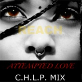 Attempted Love (C.H.L.P. Vocal Remix)