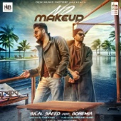 No Make Up (feat. Bohemia) - Bilal Saeed
