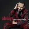 Aleluya - Single, Gerson Galván