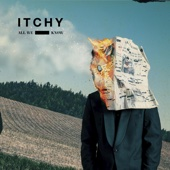 ITCHY - All We Know Grafik