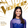 Never Be Lonely (The Voice Performance) - Aliyah Moulden