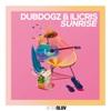 Sunrise - Dubdogz & iLicris mp3
