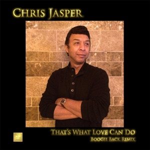 Chris Jasper - That's What Love Can Do