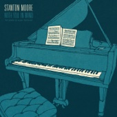 Stanton Moore - With You In Mind  artwork