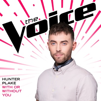 With Or Without You (The Voice Performance) – Single