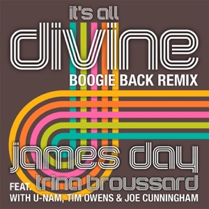 James Day feat Trina Broussard - It's All Divine