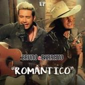 Romântico - EP - Bruno & Barretto