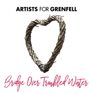 Bridge Over Troubled Water - Artists for Grenfell song