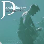 Jacob Dinesen - Take Her Away artwork