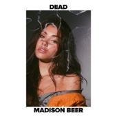 Dead - Madison Beer Cover Art