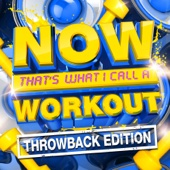 Various Artists - NOW That's What I Call a Workout (Throwback Edition)  artwork