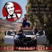 Jake Paul - Ohio Fried Chicken (feat. Chance Sutton & Anthony Trujillo)  artwork