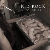 Po-Dunk - Kid Rock Cover Art