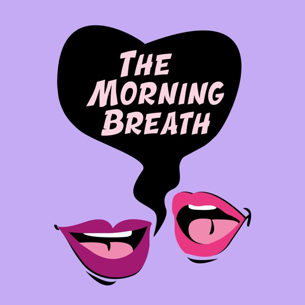The Morning Breath