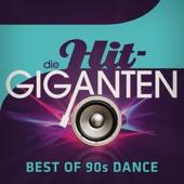 Verschiedene Interpreten - Die Hit Giganten Best of 90's Dance Grafik