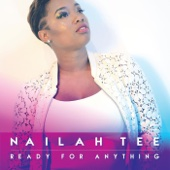 Ready for Anything - Nailahtee