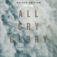 All Cry Glory (Live) [Deluxe Edition], Onething Live