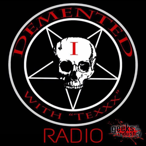 Demented1 Radio with Texxx