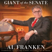 Al Franken, Giant of the Senate (Unabridged) - Al Franken
