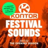 Kontor Festival Sounds 2017.02 - The Opening Season (The Biggest Anthems 2017 & All Time Favorites)