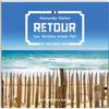 Retour (Luc Verlain 1) - Alexander Oetker