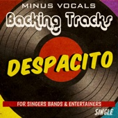 Despacito (In the Style of Despacito Luis Fonsi and Daddy Yankee) [Karaoke Version]