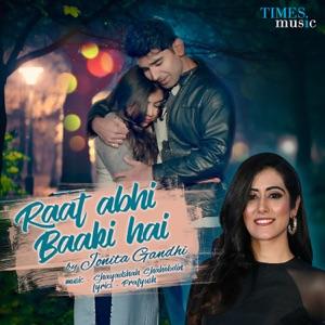 JONITA GANDHI – Raat Abhi Baaki Hai Chords