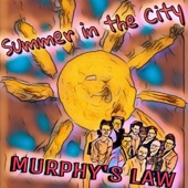 Summer in the City - Murphy's Law