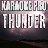 Download Karaoke Pro - Thunder (Originally Performed by Imagine Dragons) [Instrumental Version]