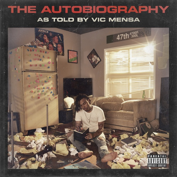 Vic Mensa - The Autobiography (2017)
