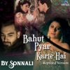 Bahut Pyar Karte Hain (Reprised Version)