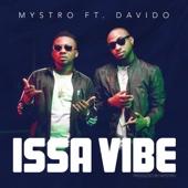 Issa Vibe (feat. Davido) - Mystro