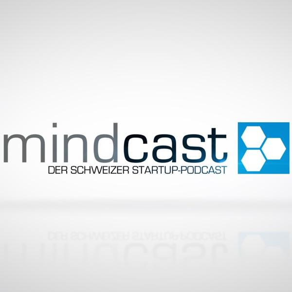mindcast - Der Schweizer Startup-Podcast